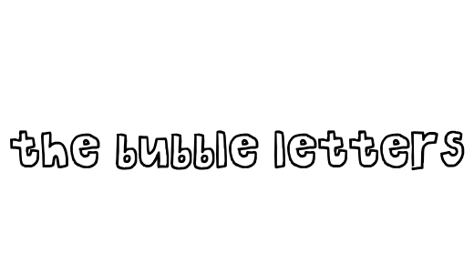 The Bubble Letters Font